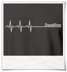 Deadline ;) T-Shirt